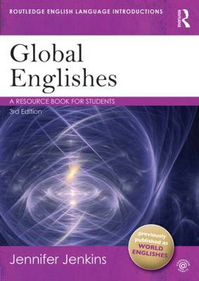 Global Englishes: A Resource Book for Students
