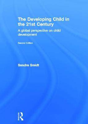Developing Child in the 21st Century: A Global Perspective on Child Development
