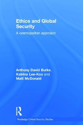 Ethics and Global Security: A cosmopolitan approach