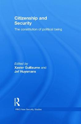Citizenship and Security: The Constitution of Political Being