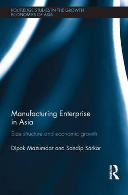 Manufacturing Enterprise in Asia: Size Structure and Economic Growth