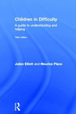 Children in Difficulty: A guide to understanding and helping