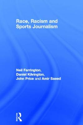 Race, Racism and Sports Journalism