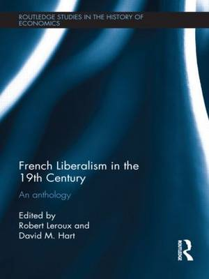French Liberalism in the 19th Century: An Anthology
