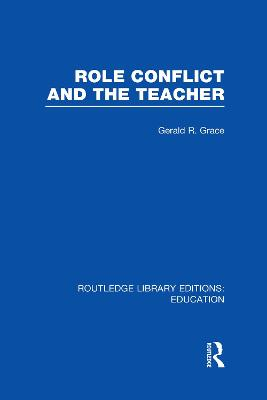 Role Conflict and the Teacher
