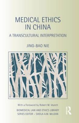 Medical Ethics in China: A Transcultural Interpretation