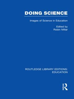 Doing Science: Images of Science in Science Education