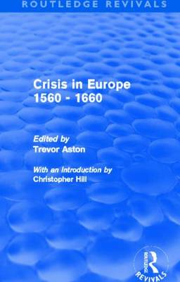 Crisis in Europe 1560 - 1660