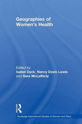 Geographies of Women's Health: Place, Diversity and Difference