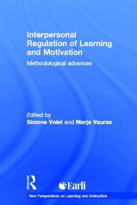 Interpersonal Regulation of Learning and Motivation: Methodological Advances