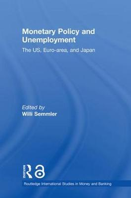 Monetary Policy and Unemployment: The US, Euro-area and Japan