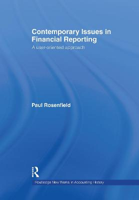 Contemporary Issues in Financial Reporting: A User-Oriented Approach