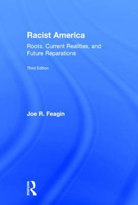 Racist America: Roots, Current Realities, and Future Reparations