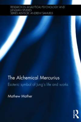 The Alchemical Mercurius: Esoteric symbol of Jung's life and works