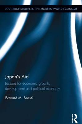 Japan's Aid: Lessons for economic growth, development and political economy