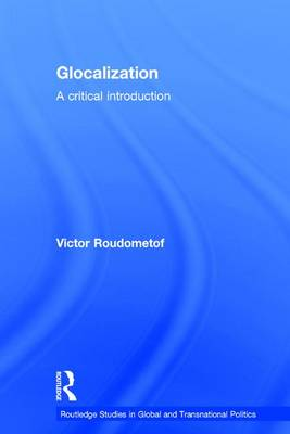 Glocalization: A Critical Introduction