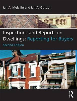 Inspections and Reports on Dwellings: Reporting for Buyers