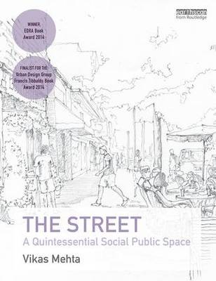 The Street: A Quintessential Social Public Space