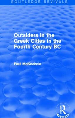 Outsiders in the Greek Cities in the Fourth Century BC