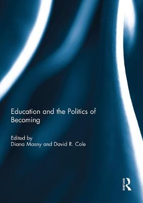 Education and the Politics of Becoming