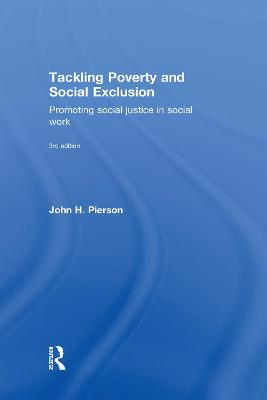 Tackling Poverty and Social Exclusion: Promoting Social Justice in Social Work