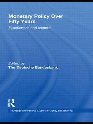 Monetary Policy Over Fifty Years: Experiences and Lessons