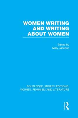 Women Writing and Writing about Women