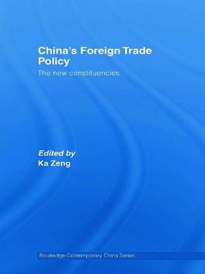 China's Foreign Trade Policy: The New Constituencies