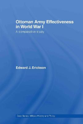 Ottoman Army Effectiveness in World War I: A Comparative Study