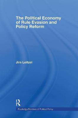 The Political Economy of Rule Evasion and Policy Reform