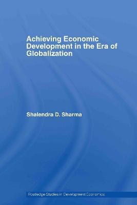 Achieving Economic Development in the Era of Globalization