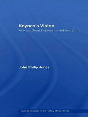 Keynes's Vision: Why the Great Depression did not Return