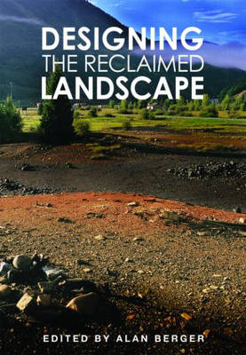 Designing the Reclaimed Landscape