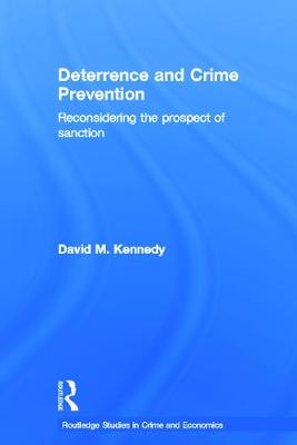Deterrence and Crime Prevention: Reconsidering the Prospect of Sanction