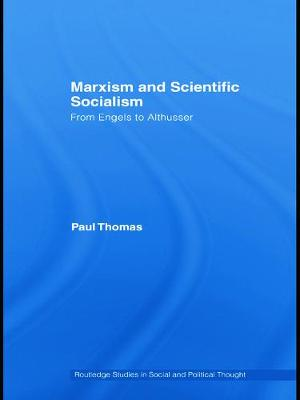 Marxism & Scientific Socialism: From Engels to Althusser