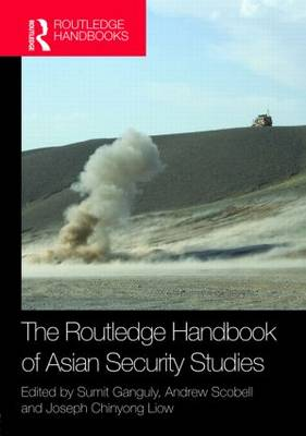 The Routledge Handbook of Asian Security Studies