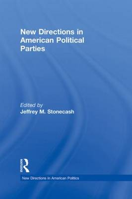 New Directions in American Political Parties