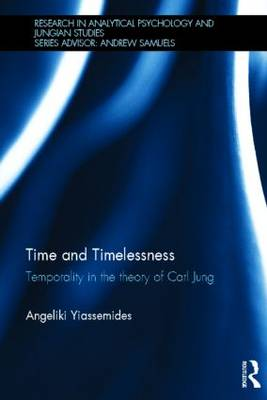 Time and Timelessness: Temporality in the theory of Carl Jung