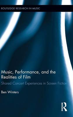 Music, Performance, and the Realities of Film: Shared Concert Experiences in Screen Fiction
