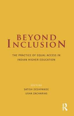Beyond Inclusion: The Practice of Equal Access in Indian Higher Education