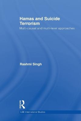 Hamas and Suicide Terrorism: Multi-causal and Multi-level Approaches