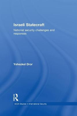 Israeli Statecraft: National Security Challenges and Responses