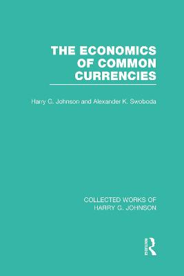 The Economics of Common Currencies: Proceedings of the Madrid Conference on Optimum Currency Areas