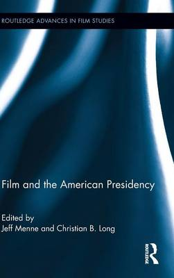 Film and the American Presidency