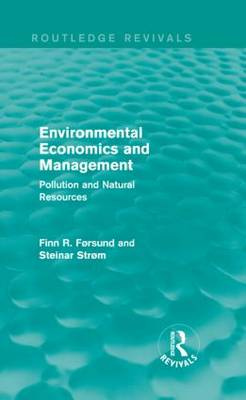 Environmental Economics and Management: Pollution and Natural Resources