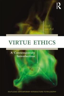 Virtue Ethics: A Contemporary Introduction