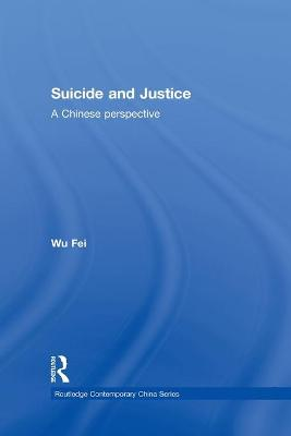 Suicide and Justice: A Chinese Perspective