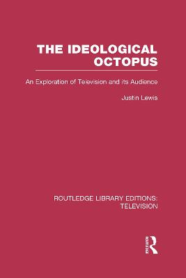The Ideological Octopus: An Exploration of Television and its Audience