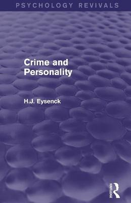 Crime and Personality (Psychology Revivals)