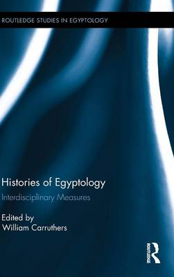 Histories of Egyptology: Interdisciplinary Measures